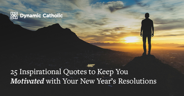 inspirational quotes to keep you motivated your new year s